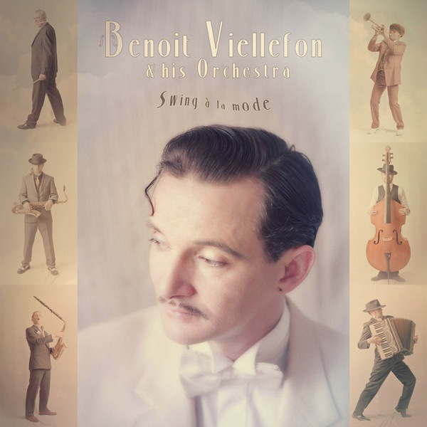 Benoit Viellefon & His Orchestra new album, Swing a la mode, available on itunes